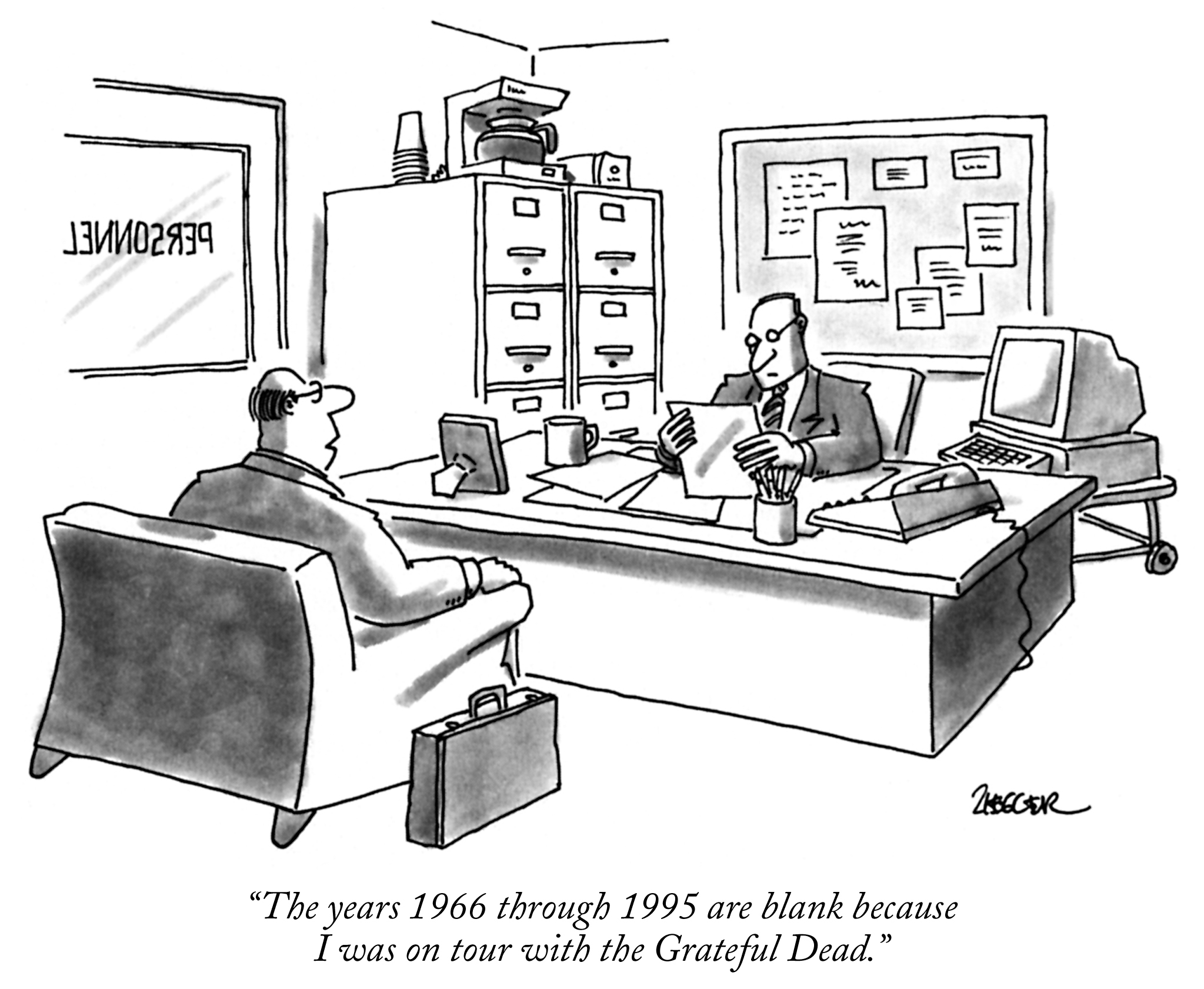 Employment gap: The years 1966 through 1995 are blank because I was on tour with the Grateful Dead.? (Conde Nast TagID: cncartoons011656) [Photo via Conde Nast]